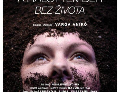 Slovenská premiéra monodrámy Bez života